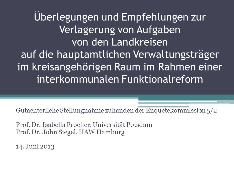 Überlegungen und Empfehlungen zur Verlagerung von Aufgaben von den Landkreisen auf die hauptamtlichen Verwaltungsträger im kreisangehörigen Raum im Ra