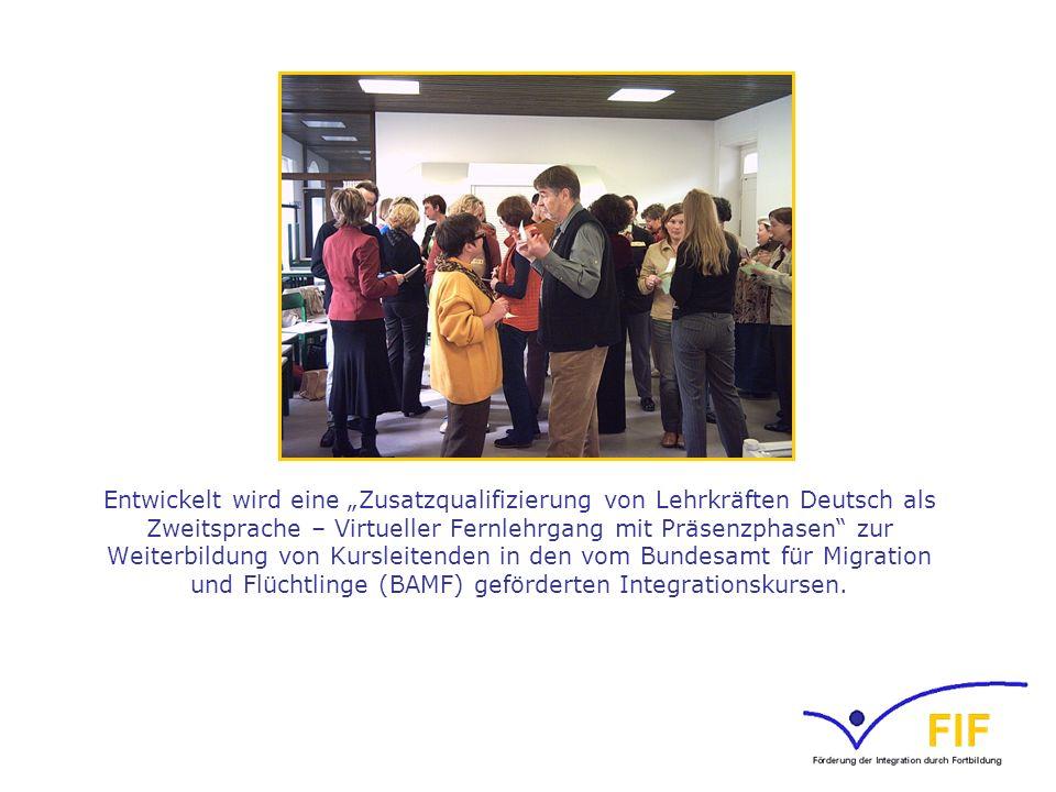 Entwickelt wird eine Zusatzqualifizierung von Lehrkräften Deutsch als Zweitsprache – Virtueller Fernlehrgang mit Präsenzphasen zur Weiterbildung von K