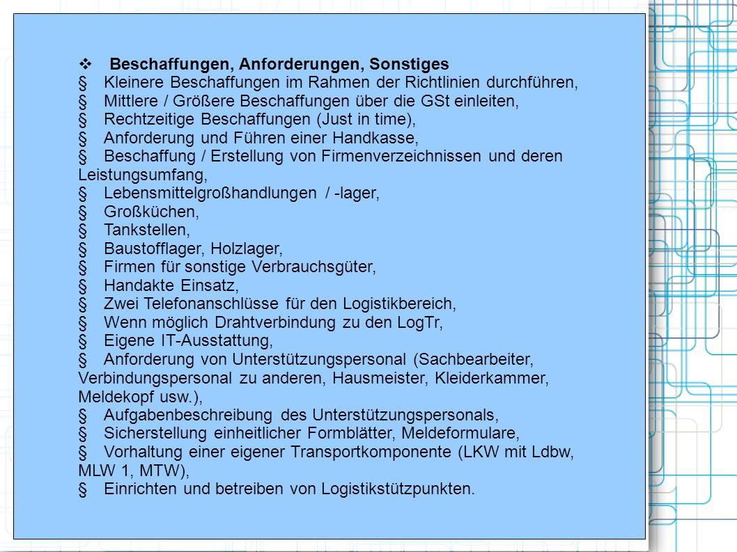 Beschaffungen, Anforderungen, Sonstiges Kleinere Beschaffungen im Rahmen der Richtlinien durchführen, Mittlere / Größere Beschaffungen über die GSt ei