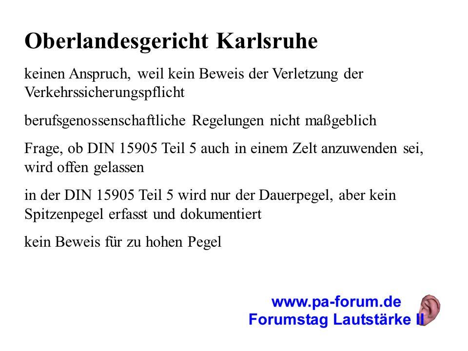 Oberlandesgericht Karlsruhe keinen Anspruch, weil kein Beweis der Verletzung der Verkehrssicherungspflicht berufsgenossenschaftliche Regelungen nicht
