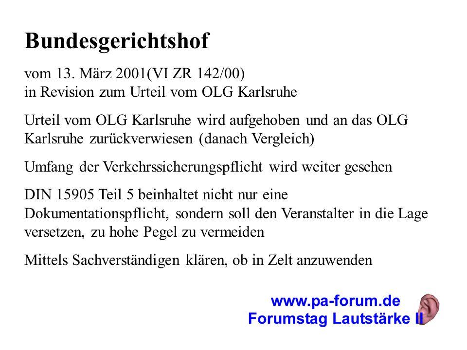 Bundesgerichtshof vom 13. März 2001(VI ZR 142/00) in Revision zum Urteil vom OLG Karlsruhe Urteil vom OLG Karlsruhe wird aufgehoben und an das OLG Kar