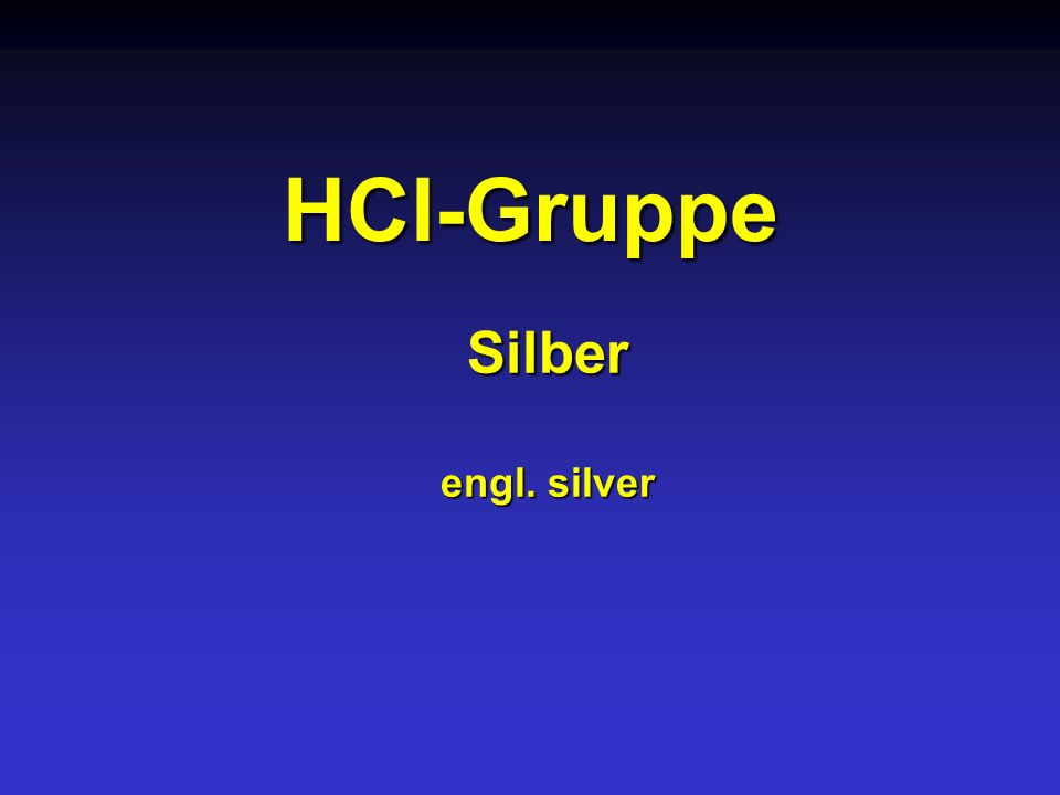 HCl-Gruppe Silber engl. silver