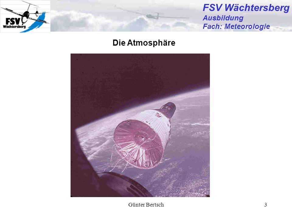 Günter Bertsch3 Die Atmosphäre FSV Wächtersberg Ausbildung Fach: Meteorologie