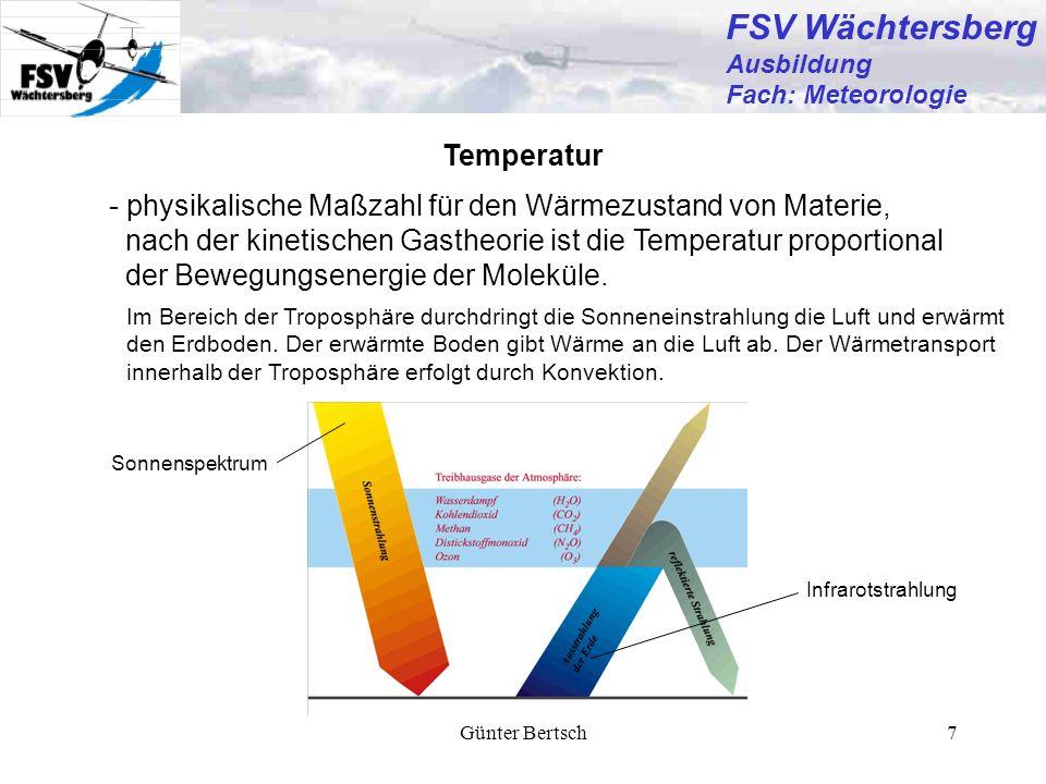 Günter Bertsch7 Temperatur - physikalische Maßzahl für den Wärmezustand von Materie, nach der kinetischen Gastheorie ist die Temperatur proportional d