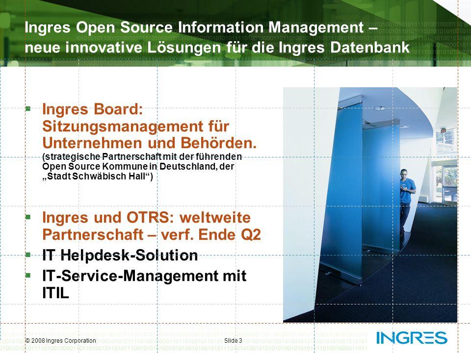 Ingres German User Tagung, April 2008 OTRS - Open Ticket Request System Servicedesk- & ITIL ® konforme IT Service Management Lösung Bringing together the best in service management with the best in technology.