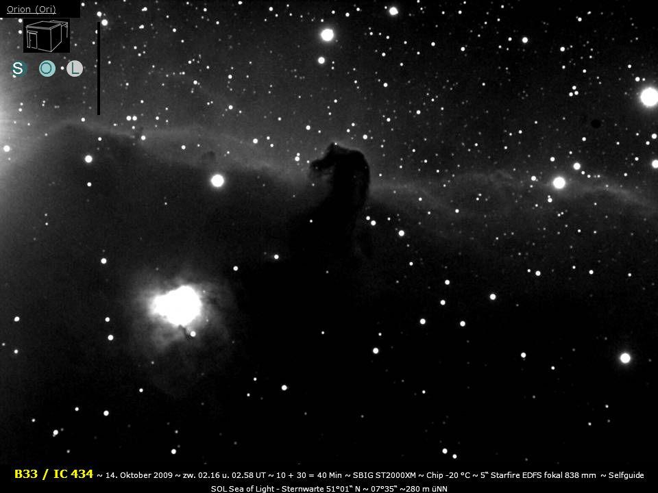 SOL B33 / IC 434 ~ 14.Oktober 2009 ~ zw. 02.16 u.