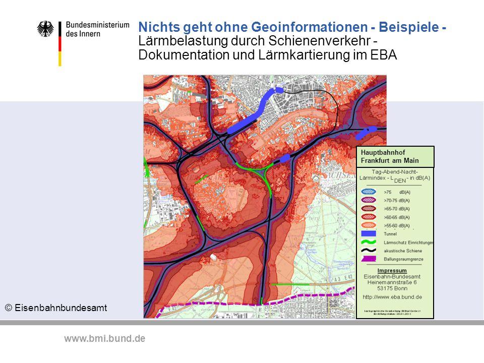 www.bmi.bund.de Nichts geht ohne Geoinformationen - Beispiele - Lärmbelastung durch Schienenverkehr - Dokumentation und Lärmkartierung im EBA © Eisenb