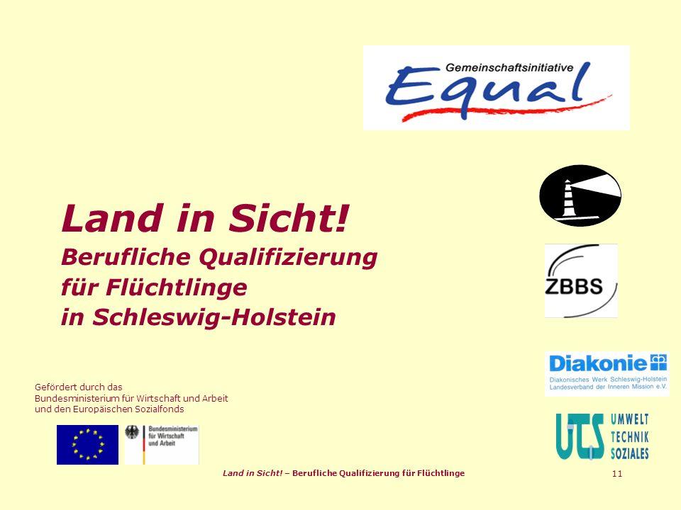Land in Sicht. – Berufliche Qualifizierung für Flüchtlinge 11 Land in Sicht.