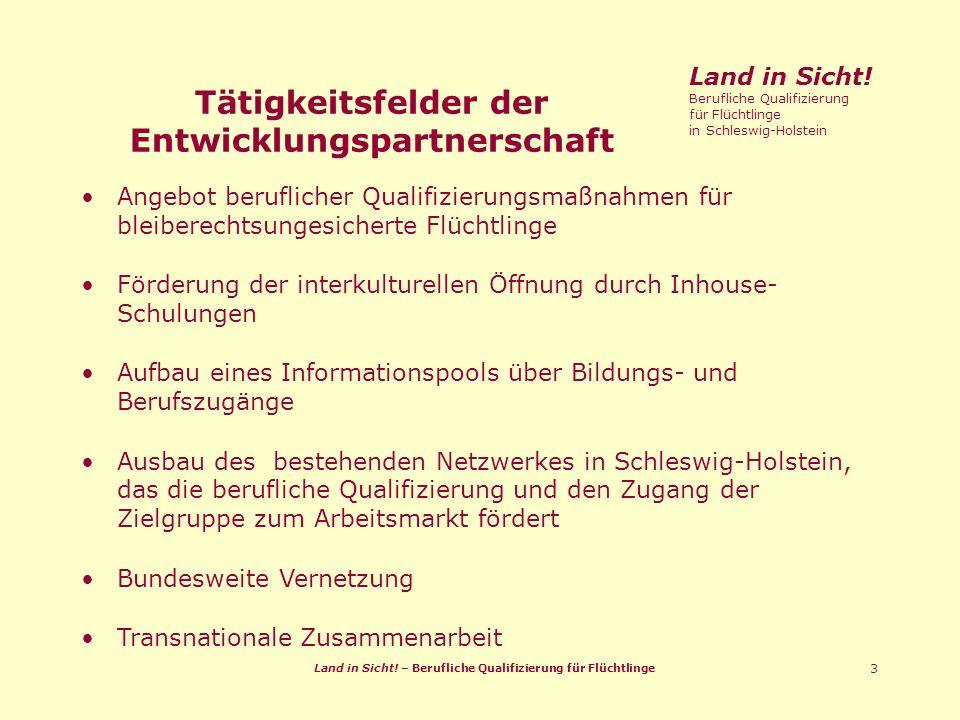 Land in Sicht. – Berufliche Qualifizierung für Flüchtlinge 3 Land in Sicht.