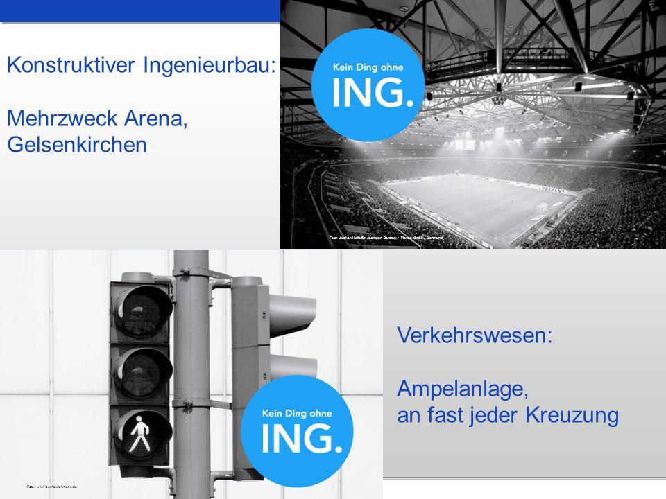 Verkehrswesen: Ampelanlage, an fast jeder Kreuzung Konstruktiver Ingenieurbau: Mehrzweck Arena, Gelsenkirchen Foto: Jochen Helle für Assmann Beraten +