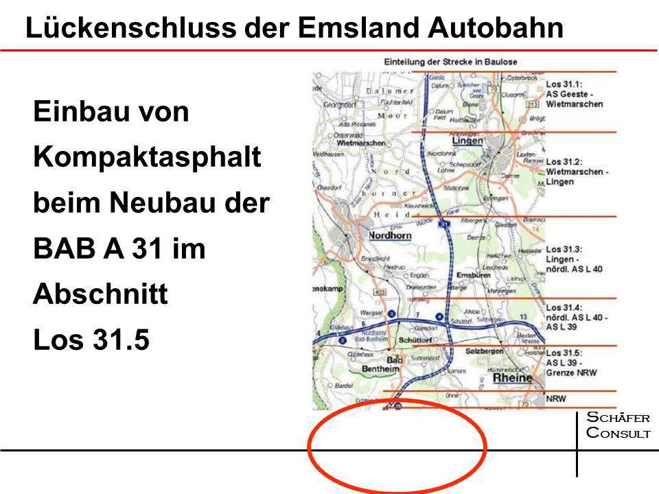S chäfer C onsult Einbau Kompaktasphalt II. Generation 11,50 m