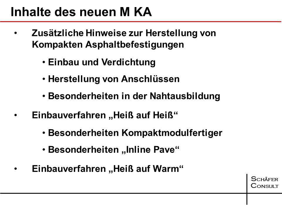 S chäfer C onsult Merkblatt für den Bau kompakter Asphaltbefestigungen M KA Ausgabe 2009 - zur Zeit Entwurf - Forschungsgesellschaft für Straßen und V