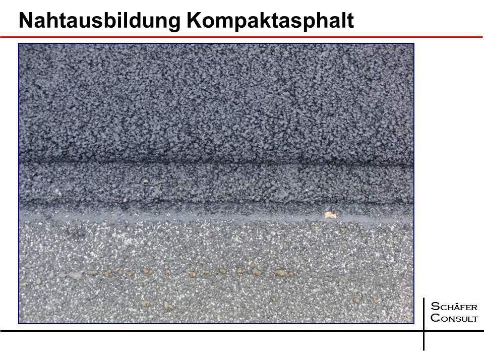 S chäfer C onsult Nahtausbildung Kompaktasphalt