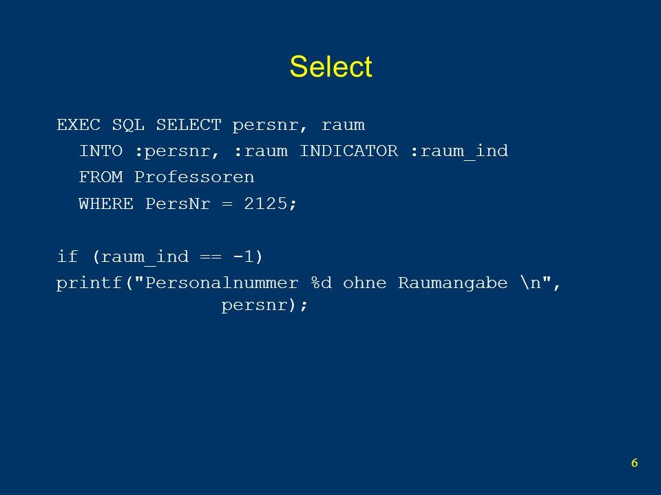 7 Cursor deklarieren EXEC SQL DECLARE C1 CURSOR FOR SELECT PersNr, Name, Rang, Raum, Gebdatum FROM Professoren WHERE Rang = :eingaberang;