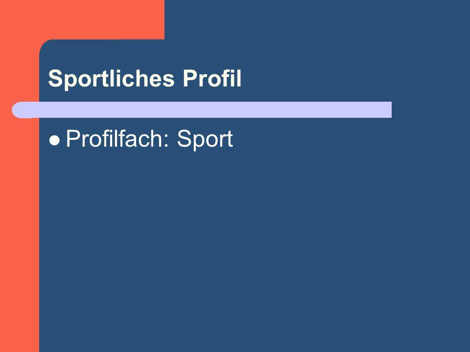Sportliches Profil Profilfach: Sport