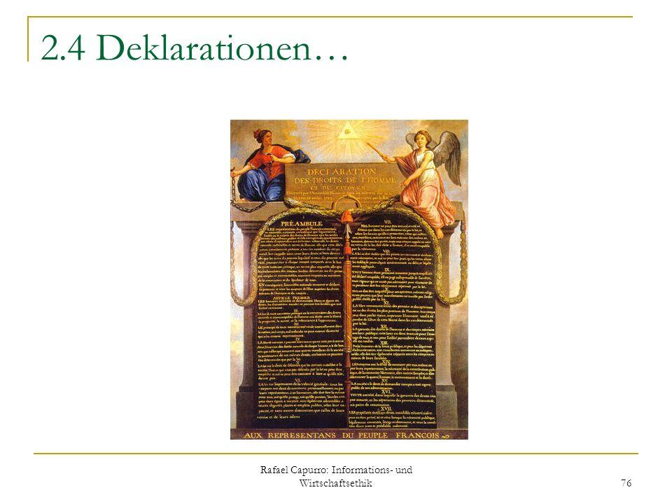 Rafael Capurro: Informations- und Wirtschaftsethik 76 2.4 Deklarationen…