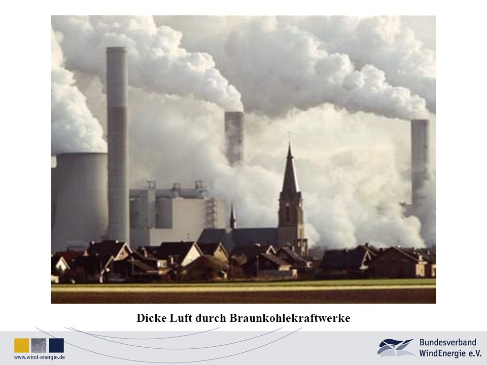 Dicke Luft durch Braunkohlekraftwerke