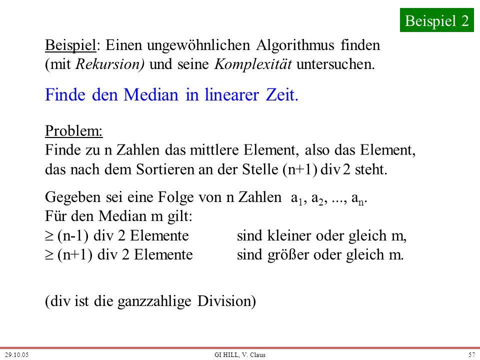 29.10.05GI HILL, V. Claus56 (6) Weiteres Verifikation, Termnierung, Macken des Computers, Testen, Beispiele, Laufzeit (Theorie, Messen), Experimente,.