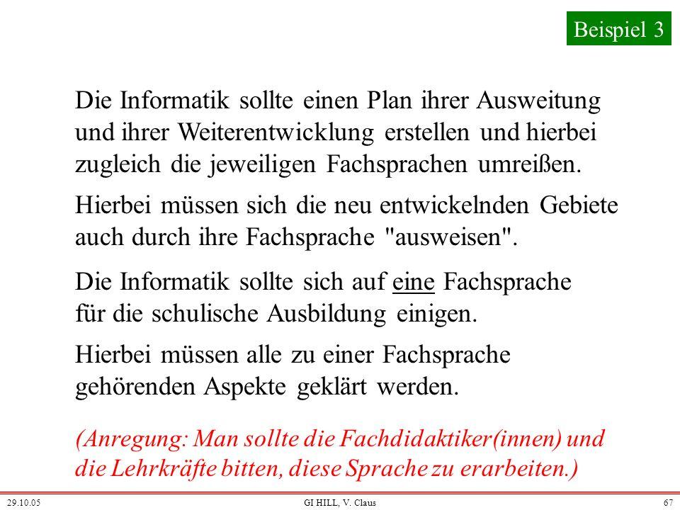 29.10.05GI HILL, V. Claus66 Beispiel 2 Ähnlich aussehendes, aber schwereres Problem (EDP = element distinctness problem): Stelle fest, ob alle Element