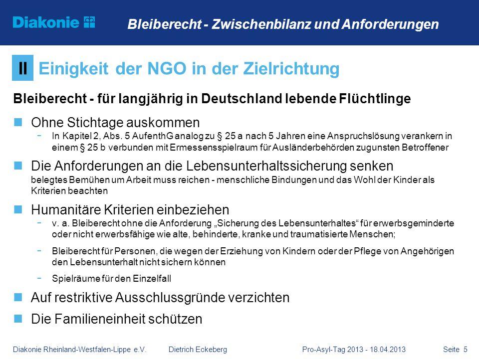 Seite 5 Bleiberecht - für langjährig in Deutschland lebende Flüchtlinge Ohne Stichtage auskommen - In Kapitel 2, Abs. 5 AufenthG analog zu § 25 a nach