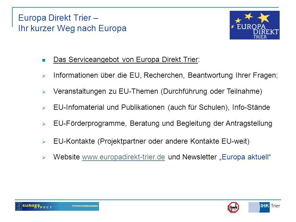 Europa Direkt Trier – Ihr kurzer Weg nach Europa Das Serviceangebot von Europa Direkt Trier: Informationen über die EU, Recherchen, Beantwortung Ihrer