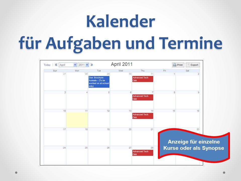 Kalender für Aufgaben und Termine Anzeige für einzelne Kurse oder als Synopse