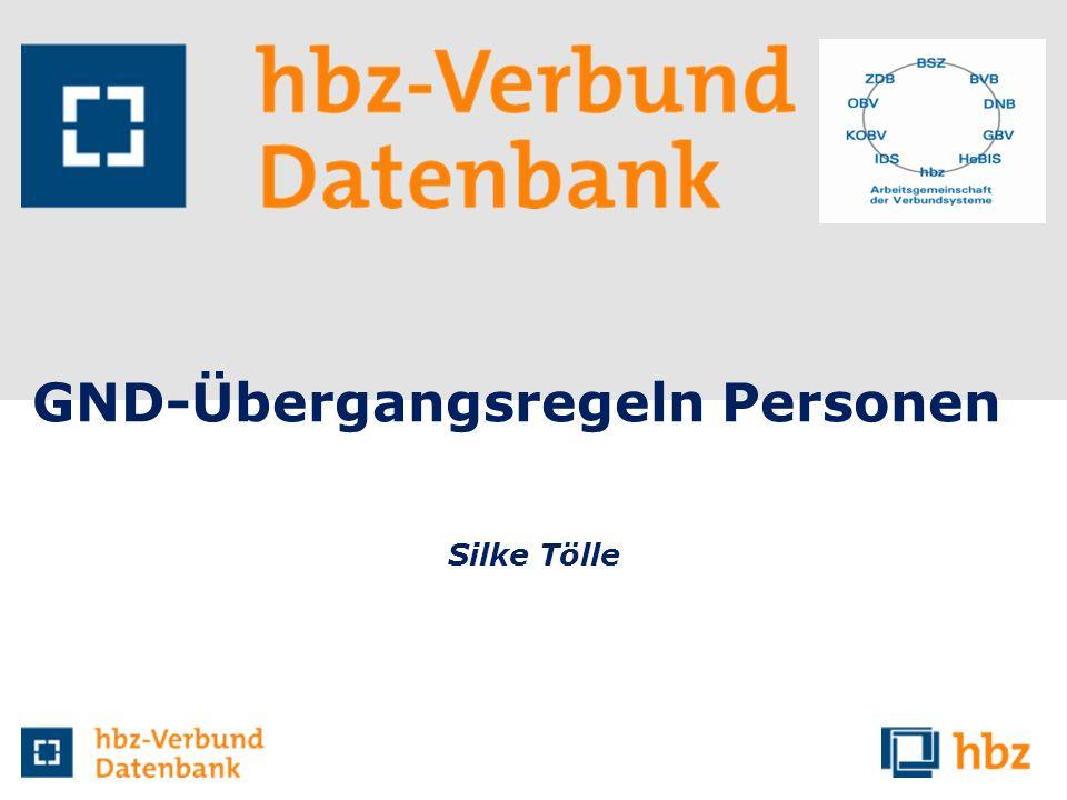 GND-Übergangsregeln Personen Silke Tölle