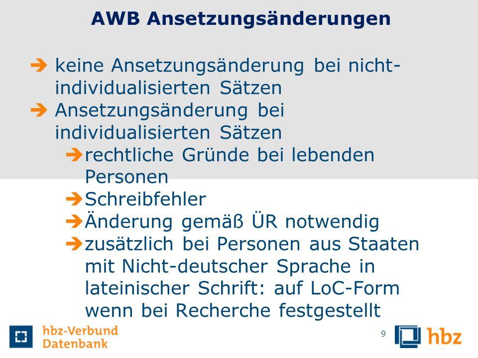 9 AWB Ansetzungsänderungen keine Ansetzungsänderung bei nicht- individualisierten Sätzen Ansetzungsänderung bei individualisierten Sätzen rechtliche G