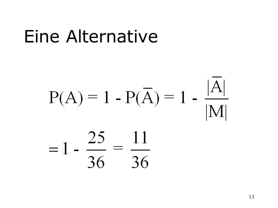 13 Eine Alternative