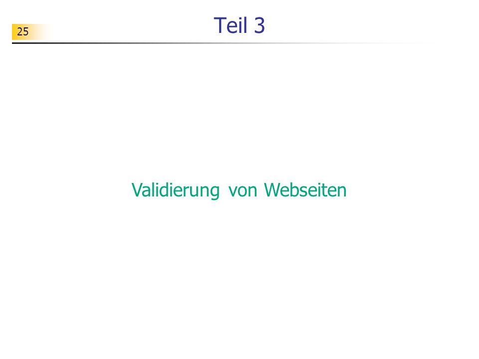 25 Teil 3 Validierung von Webseiten