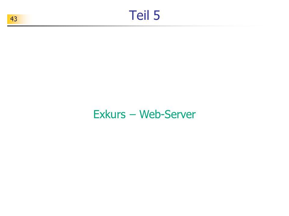 43 Teil 5 Exkurs – Web-Server