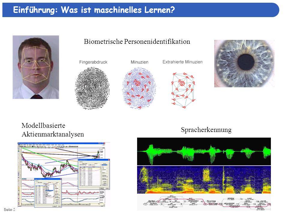 Seite 311/16/2013| Computerunterstützte Krebsdiagnostik Automatisierte Hochdurchsatz- Bildanalyse Protein-Funktionsvorhersage Einführung: Was ist maschinelles Lernen?