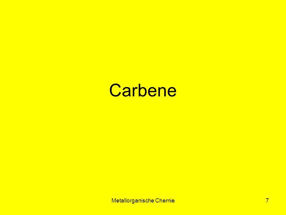 Metallorganische Chemie28 Synthese von Carbin-Komplexen M = Cr, Mo, W R= Alk, Ar