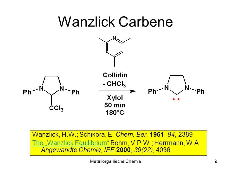 Metallorganische Chemie10 Reaktionen freier Carbene elektrophile Addition nukleophile Addition => Ylid Insertion