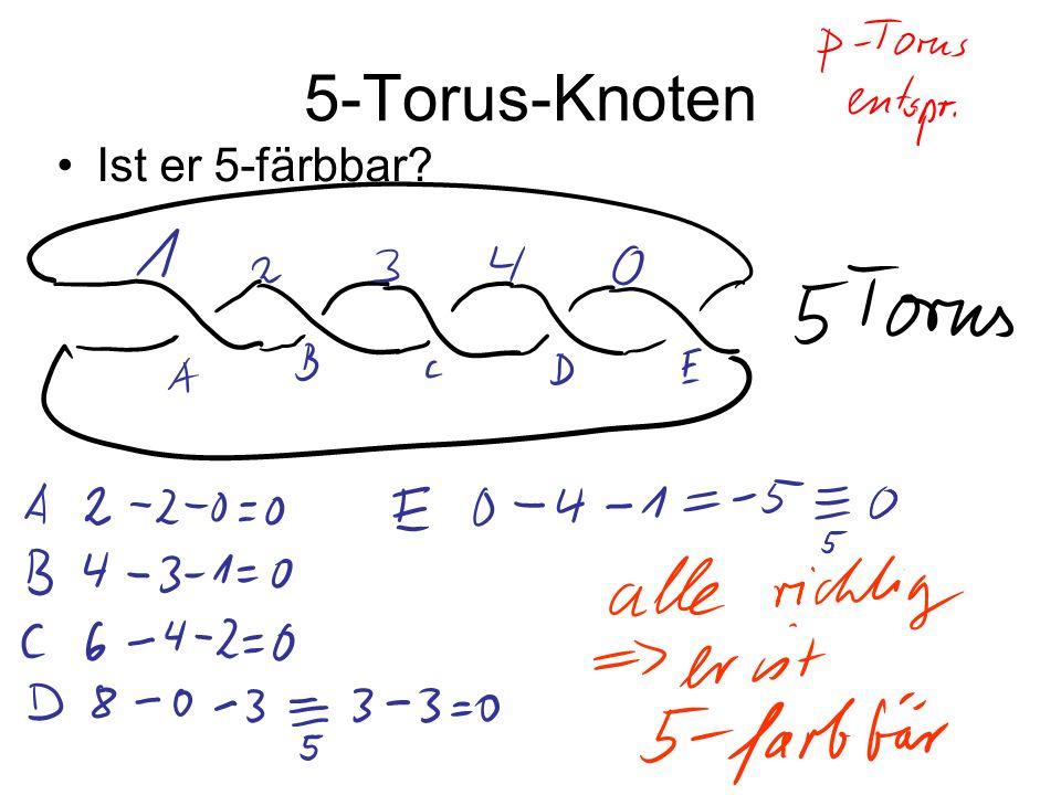 5-Torus-Knoten Ist er 5-färbbar?