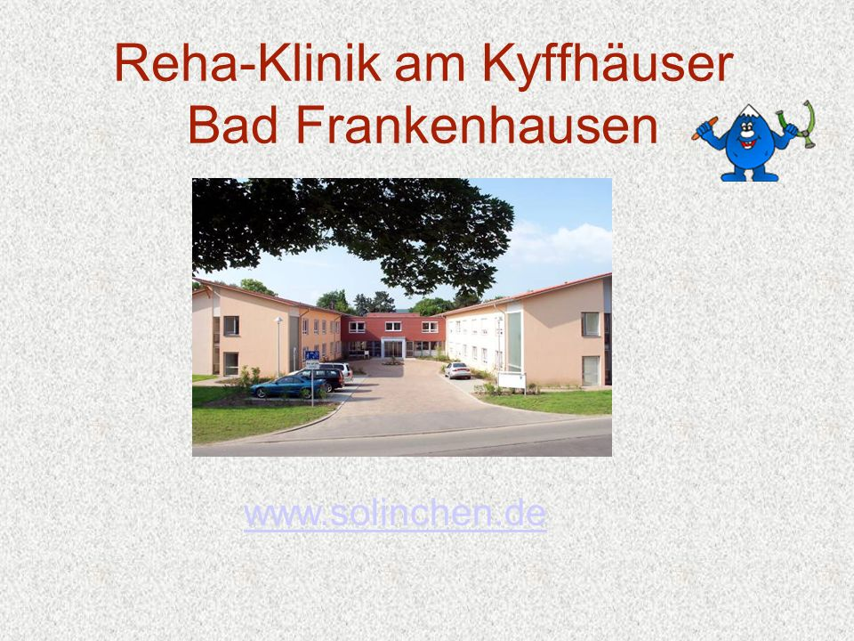 Reha-Klinik am Kyffhäuser Bad Frankenhausen www.solinchen.de