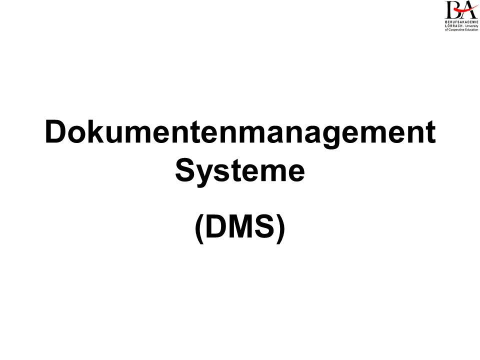 Dokumentenmanagement Systeme (DMS)
