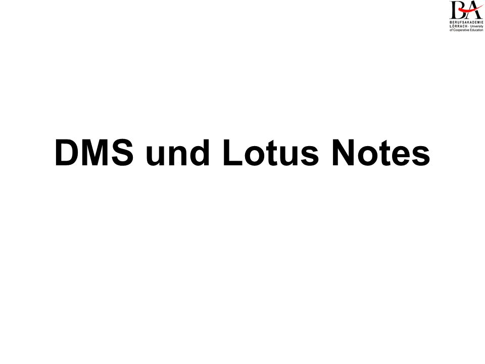 DMS und Lotus Notes