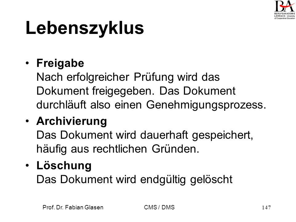 Prof. Dr. Fabian Glasen CMS / DMS148 Lebenszyklus eines DM