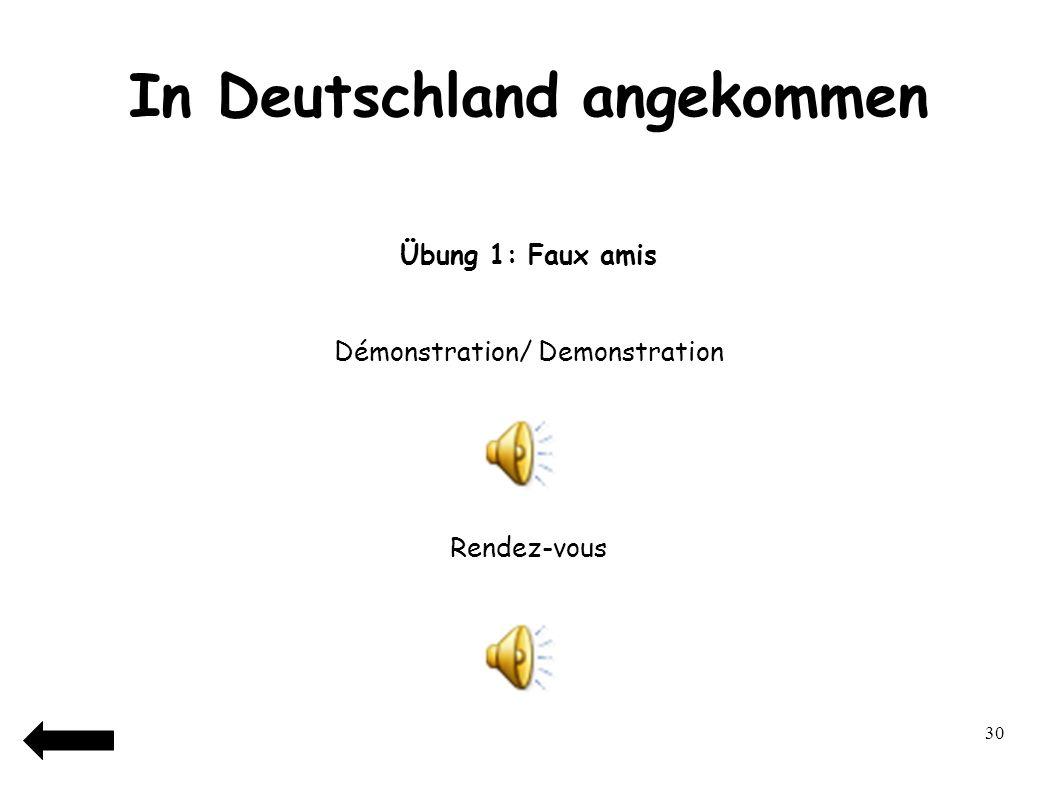 31 In Deutschland angekommen Übung 2: Wie begrüßt man sich in Deutschland.