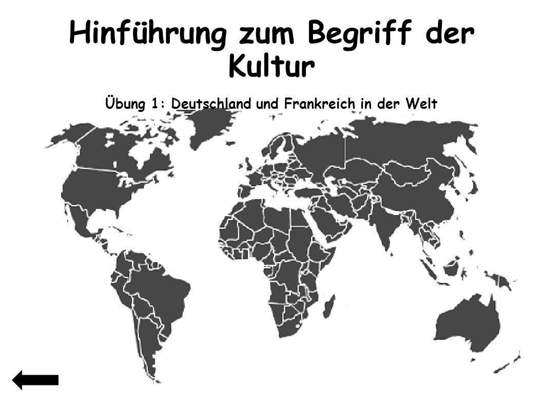 5 Übung 1: Deutschland und Frankreich in der Welt