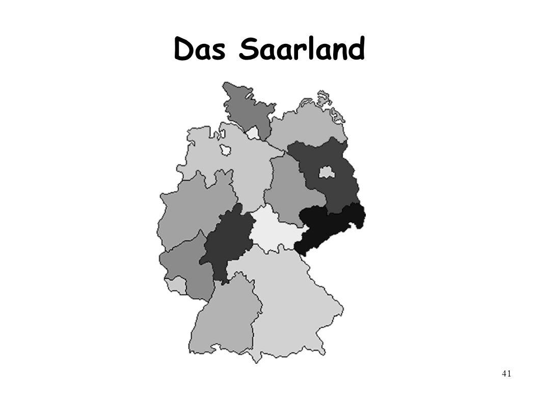 42 Das Saarland