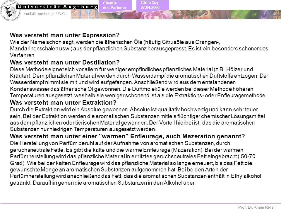 Festkörperchemie / WZU Chemie des Parfums Prof. Dr. Armin Reller Girls Day 27.04.2006 Was versteht man unter Expression? Wie der Name schon sagt, werd