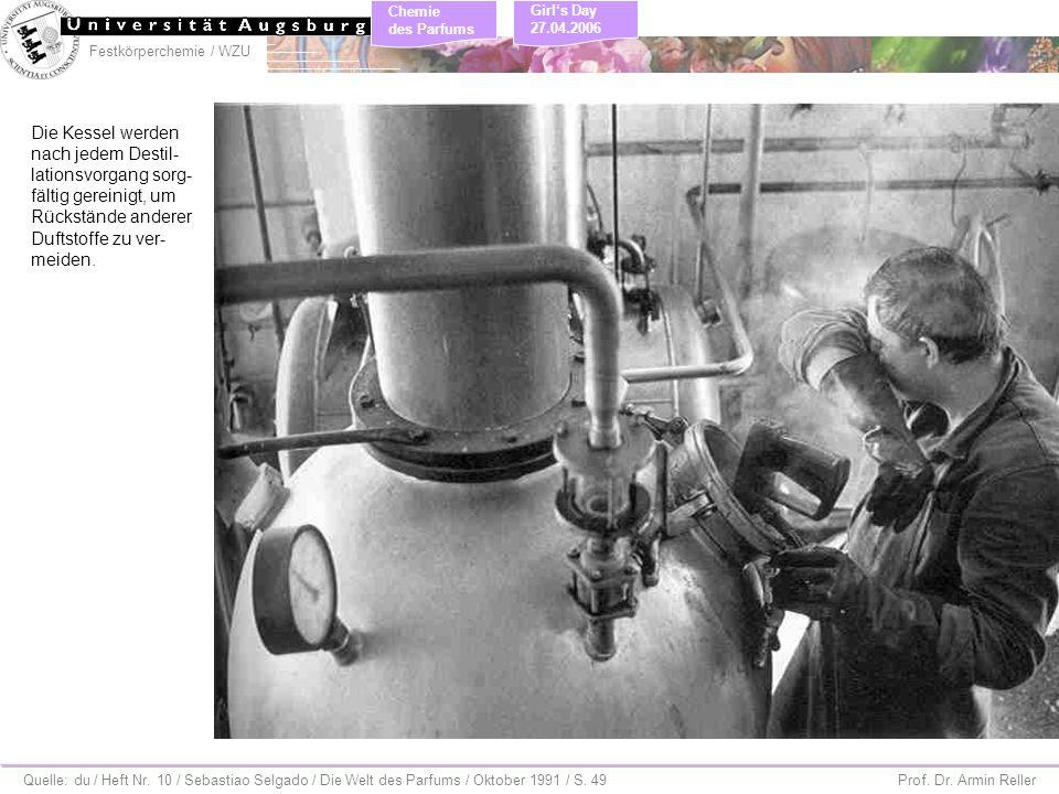 Festkörperchemie / WZU Chemie des Parfums Prof. Dr. Armin Reller Girls Day 27.04.2006 Quelle: du / Heft Nr. 10 / Sebastiao Selgado / Die Welt des Parf