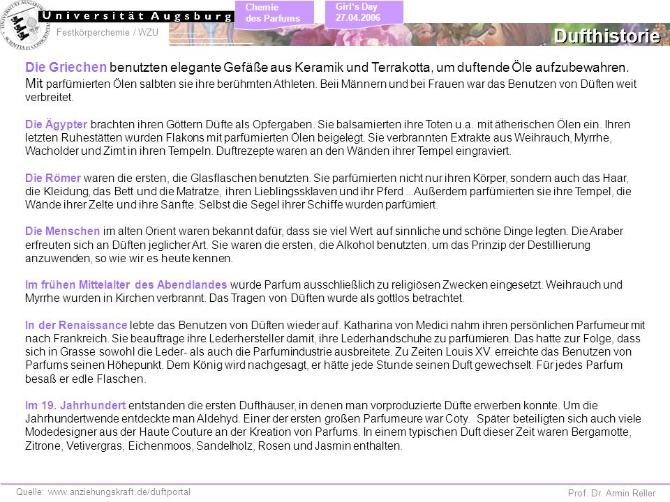 Festkörperchemie / WZU Chemie des Parfums Prof. Dr. Armin Reller Girls Day 27.04.2006 Die Griechen benutzten elegante Gefäße aus Keramik und Terrakott
