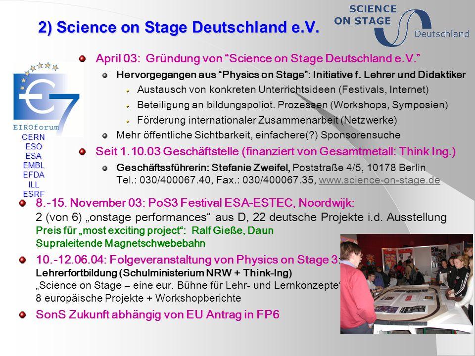 Posterserien (DVD II in Arbeit) CERN Kalenderserie: (ohne Kalendarium) entweder als 12 x 1 oder 6 x 2 Poster CERN50 Taskforce: deutsche Übersetzung deutsche Poster am CERN in Arbeit CERN History: (Microcosm) 4 Poster verfügbar in D Urania Posterserie Physik 2000 14 Poster GSI: 2 Serien ausleihbar 24 Poster DESY: ab Ende Juni auf DVD/CD CERN50 taskforce: derzeit in Aktualisierung DESY Zeuthen: update im Juni