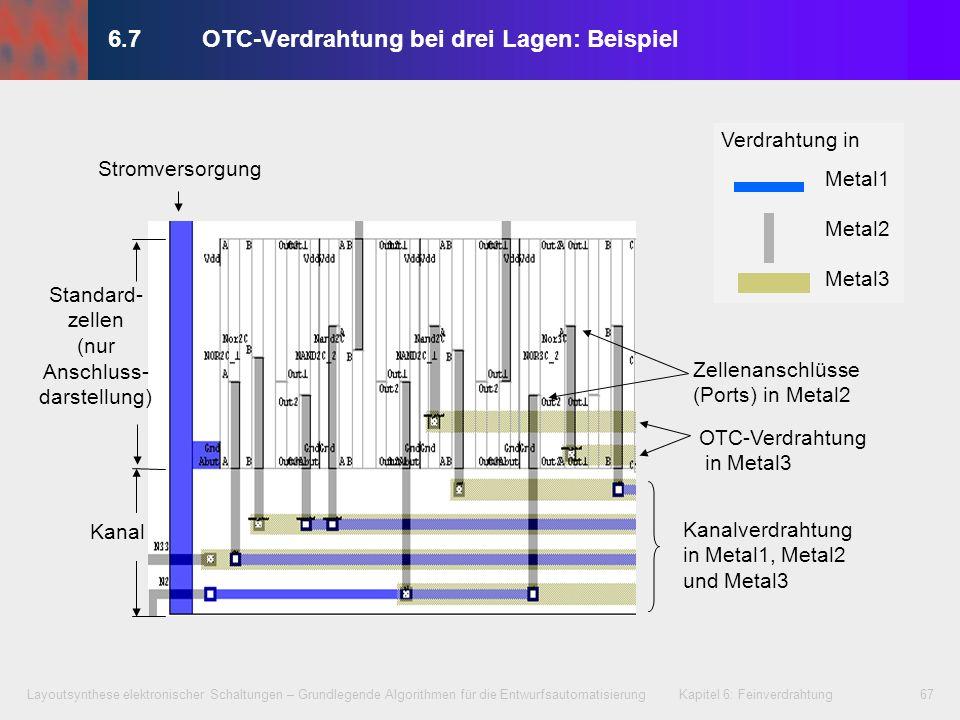 Layoutsynthese elektronischer Schaltungen – Grundlegende Algorithmen für die Entwurfsautomatisierung Kapitel 6: Feinverdrahtung67 OTC-Verdrahtung in M