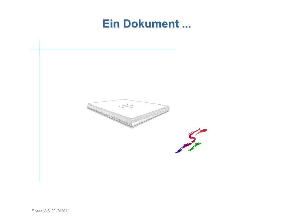 Spree WS 2010/2011 Ein Dokument versteckt sich...