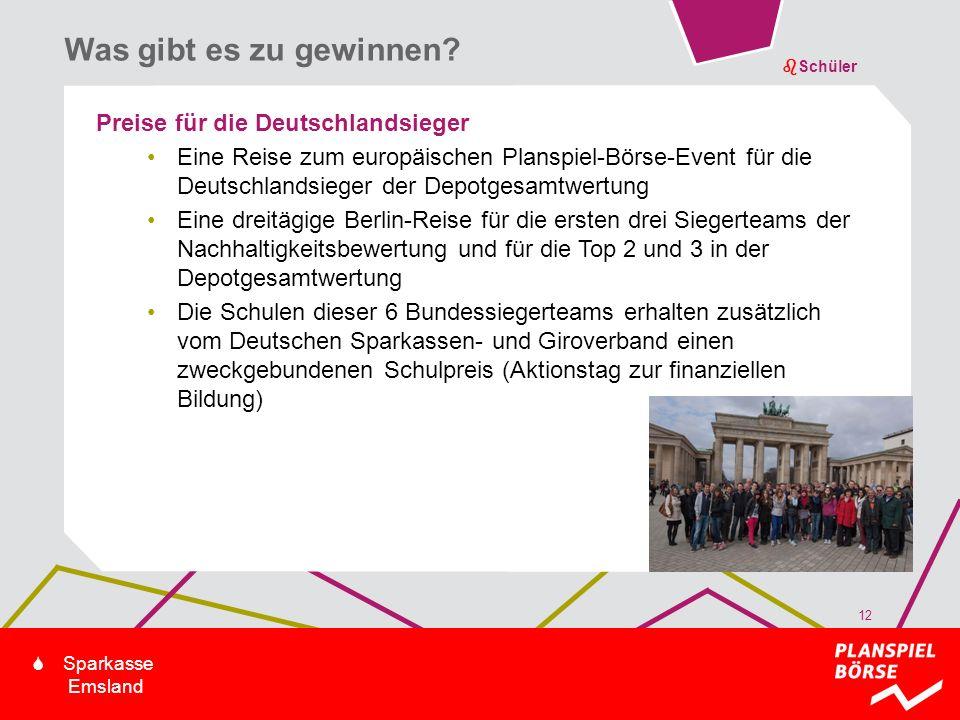 bSchüler S Sparkasse Emsland Preise für die Deutschlandsieger Eine Reise zum europäischen Planspiel-Börse-Event für die Deutschlandsieger der Depotges