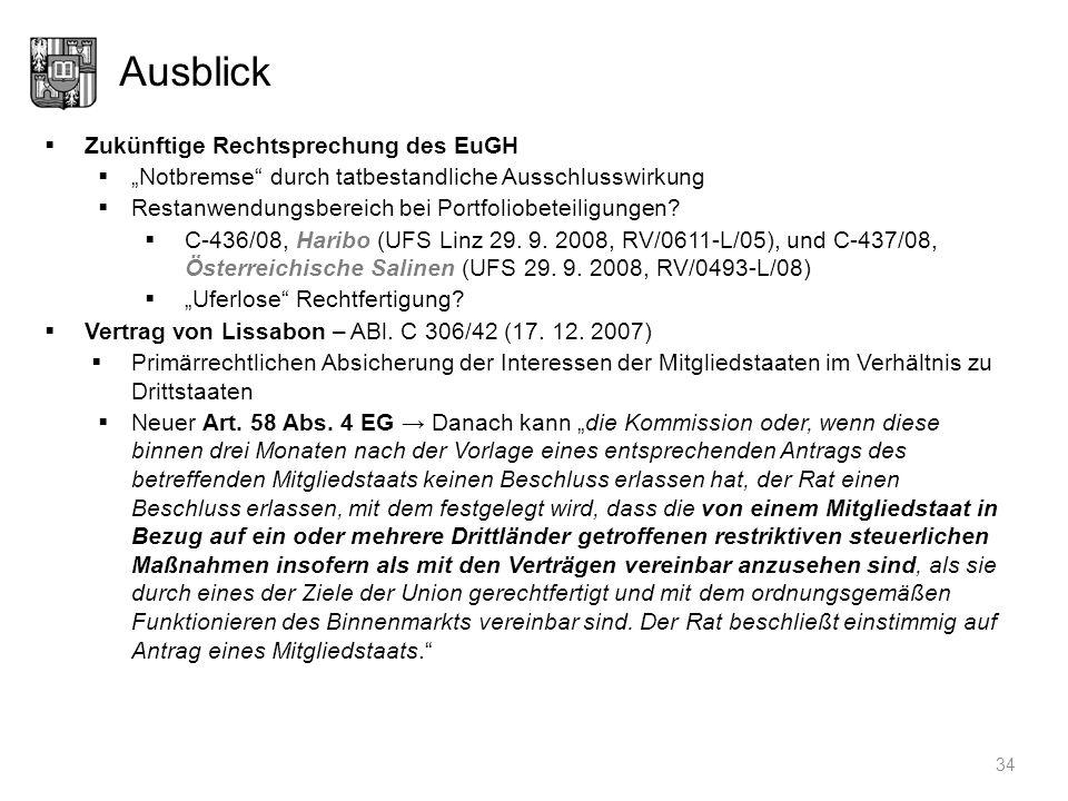 Ausblick Zukünftige Rechtsprechung des EuGH Notbremse durch tatbestandliche Ausschlusswirkung Restanwendungsbereich bei Portfoliobeteiligungen? C-436/